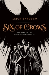 Six of Crows, tome 1 / Leigh Bardugo. - Milan, 2016